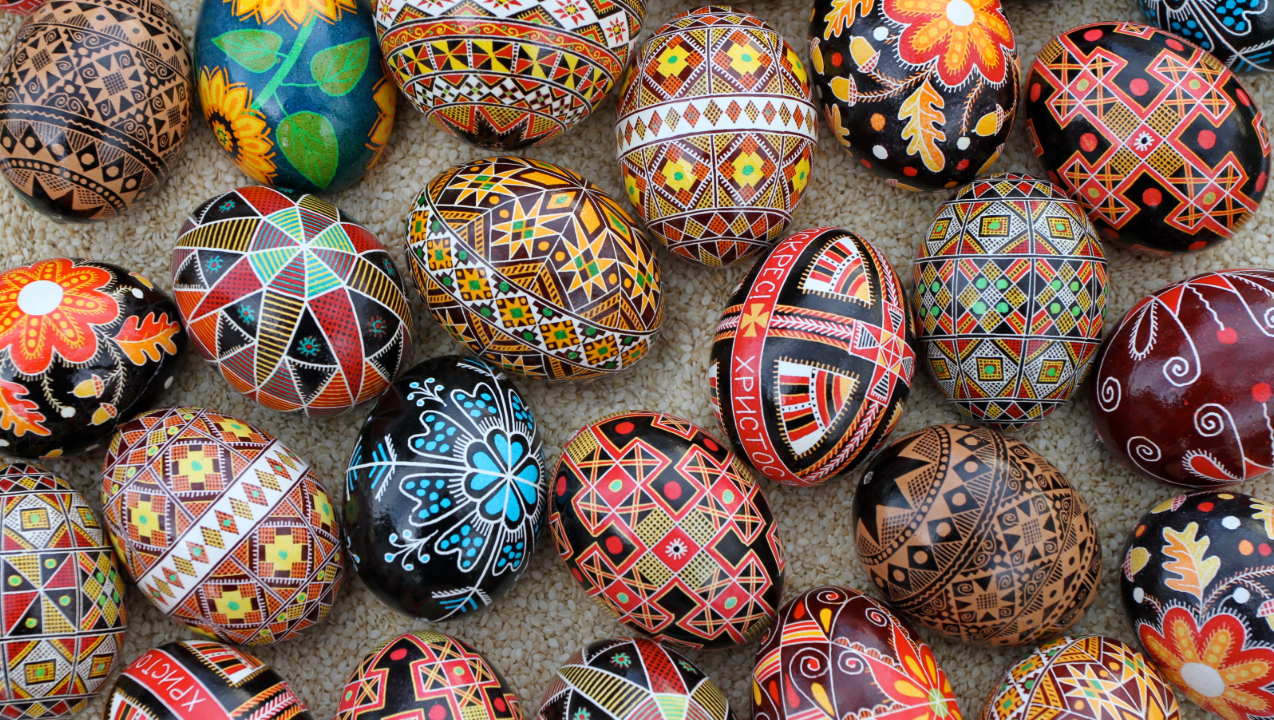 Pysanka – Ukrainian Easter Eggs